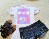 Unicorn vibes t-shirt in size s, med, large, and Xl for juniors girls and women