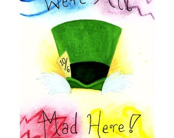 Alice in Wonderland-Mad Hatter Watercolor Print (8x10 or 11x14)