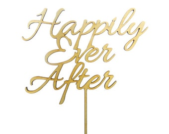 Happily Ever After Cake Topper - Wedding Cake Topper - Anniversary Cake Topper - Cake Decoration - Wedding Cake Toppers - Rustic Wedding