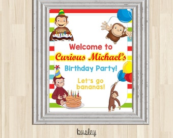 Curious George Birthday Poster, Curious George Welcome Sign, Curious George Birthday Party, Curious George Party