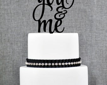 You and Me Wedding Cake Topper, Script You and Me Wedding cake Topper, You and Me Cake Topper- (T268)