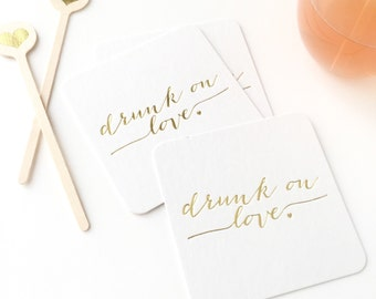 Gold Foil Drunk On Love Party Coasters - Set of 5