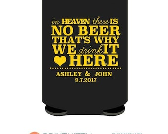 In Heaven there is no Beer Hawkeye Custom Funny Wedding Coolies, Customized Can Coolers, Beer Can Coolers  Free Shipping on all Coolers (42)