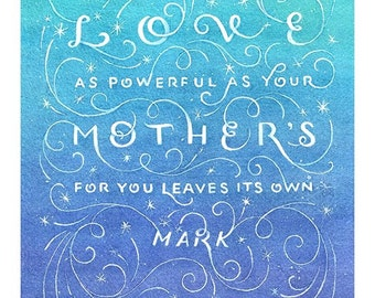 "J.K. Rowling Print 9.5x13, ""Love Mother's"", Mother's Day Art, Harry Potter Quote, Hogwarts Magic, Teal, Blue & Purple Watercolor, Giclée"