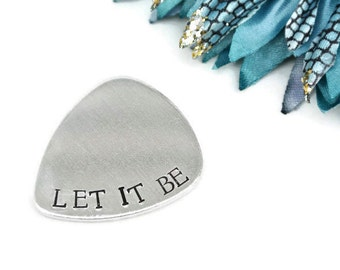 Let It Be Guitar Pick Hand Stamped Aluminum Guitar Pick | The Beatles Song Lyrics | Musician Gift | Boyfriend Gift | Engraved Guitar Pick