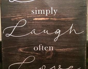 Live, Laugh, Love sign