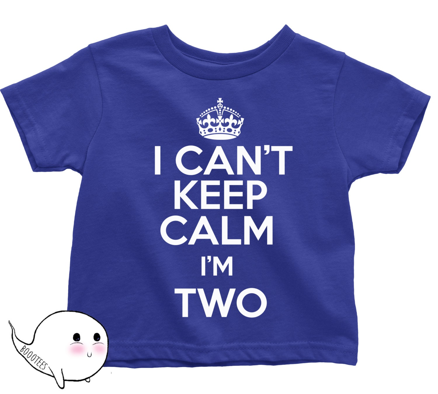 I Can't Keep Calm I'm Two Shirt T Shirt Tee Toddler