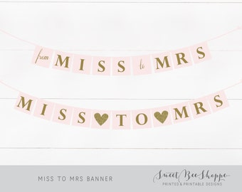 Miss to Mrs Banner (Instant Download!) Printable Party Banner, From Miss to Mrs, Gold Glitter, Blush Pink