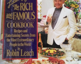 Lifestyles of the Rich and Famous Cookbook by Robin Leach