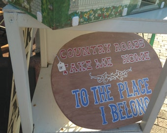 Country Roads Wooden Sign