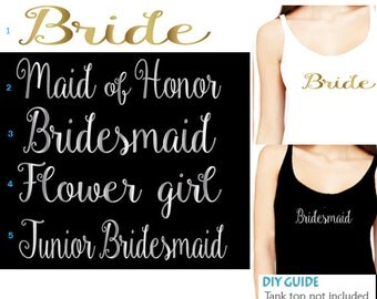 Set of 5,1-Bride ,1-Maid of honor ,1- Bridesmaid, 1- Flower girl , 1- Junior bridesmaid iron on, Bachelorette party iron on transfers
