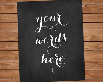 Custom text print, Custom Poem, Custom Text Printable, Custom Chalkboard, Chalkboard quotes print, Chalkboard Printable, Customizable Signs