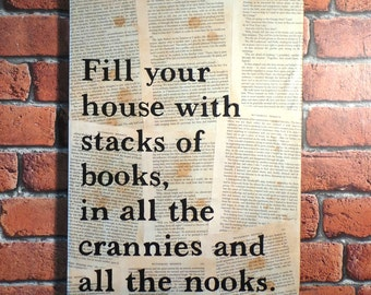 Fill Your House With Stacks of Books... - Vintage Book Page Quote Canvas.