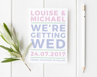 Modern Save The Date, We're Getting Wed, Simple Wedding Invite, Save The Date Card, Summer Wedding Save The Date, Typographic Save The Date