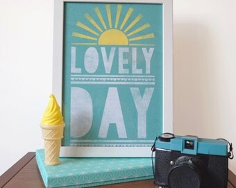 "Lovely Day Illustrated Typography Art Print - Sizes 5 x 7""/A5/A4"