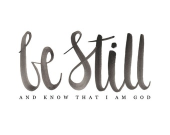 Psalm 46:10 Be Still Wall Art Print