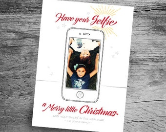 """Have Your """"Selfie"""" a Merry Christmas Card - Digital File - 5x7 Photo Christmas Card - Printable PDF or JPEG File - Printable Christmas Cards"""