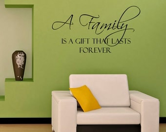 Vinyl Wall Decal FAMILY Quotes A Family Is A Gift That Lasts Forever Quote Wall Sayings Vinyl Lettering Family Gift Z677