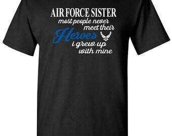 Air Force Sister T-Shirt, Air Force Military Tee Shirt, Air Force Sister Shirt, Military Shirt, Air Force Sister, Military Shirt