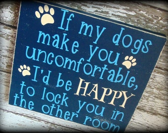 Dog Owner Sign - Gift For Dog Lover - Funny Wood Sign - Dog Sign - Custom Wooden Sign - Pet Owner Gift - Dog Paw Sign - Rustic Wooden Art