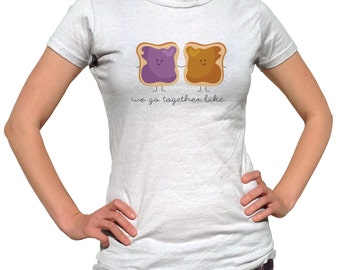 Best Friend Shirts - We Go Together Like Peanut Butter and Jelly Shirts - Pb and J - Bff Tshirt - PBJ T-Shirt - Friendship Gift