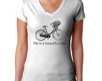 Bike T Shirt - Life Is A Beautiful Ride - Bike Lover Gift - Bike Quotes - Bicycle Clothing - Bicycle Day Shirt - Bicycle Shirt