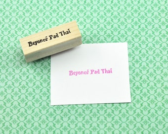 Beyoncé Pad Thai, Mindy Kaling Quote, The Mindy Project Inspired Hand Carved Rubber Stamp