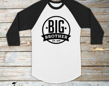 Big Brother Shirt - Personalized Big Brother Shirt - Big Brother Shirt Long Sleeve - Big Brother T Shirt - Big Brother Raglan Shirt Big Bro