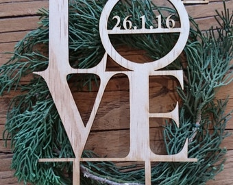 LOVE cake topper - Customisable date - Ideal for Wedding/Engagement cake - Made In Melbourne