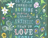 Love People art print | Botanical watercolor painting | Floral Border | Van Gogh QUote | Katie Daisy | 8x10 | 11x14