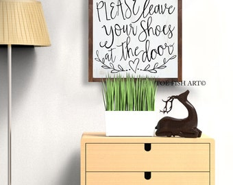 Since little fingers Sign | Please Remove Your Shoes Sign| PLEASE leave your shoes at the door Wood Sign | Take Your Shoes Off | Farmhouse
