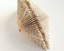 Upcycled Folded Book - Recycled Book Paper Art - Art Ornament - Wall Art - Paper Sculpture - Recycled Book