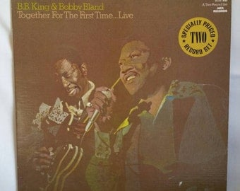 Blues Record - B.B. King & Bobby Bland - Together For The First Time...Live - 1974 Double LP