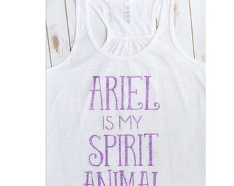Ariel Is My Spritit Animal ADULT Womens Sparkly Glitter Ladies Tank Top T Shirt - Custom Sparkle Color