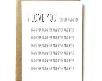 funny love or anniversary card for boyfriend, girlfriend, husband, or wife. I love you forever and ever.