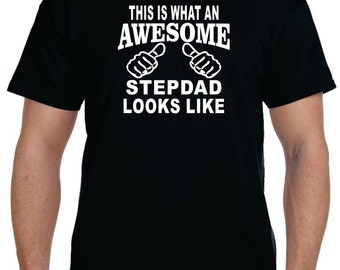Stepdad Gifts Father Gift Gifts For Stepdad T shirt This Is WHAT An AWESOME STEPDAD Looks Like thirt for Step Dad Fathers Day Gift Tee