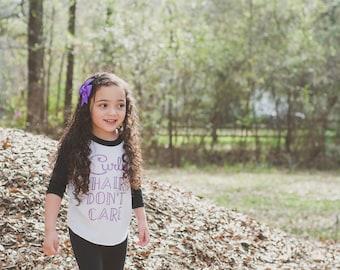 Curly Hair Dont Care Shirt - Curly Girl Shirt - raglan - baby girl - toddler girl - glitter - curly hair - crazy hair - lavender