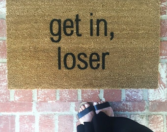 get in loser doormat doormats home decor home and living welcome