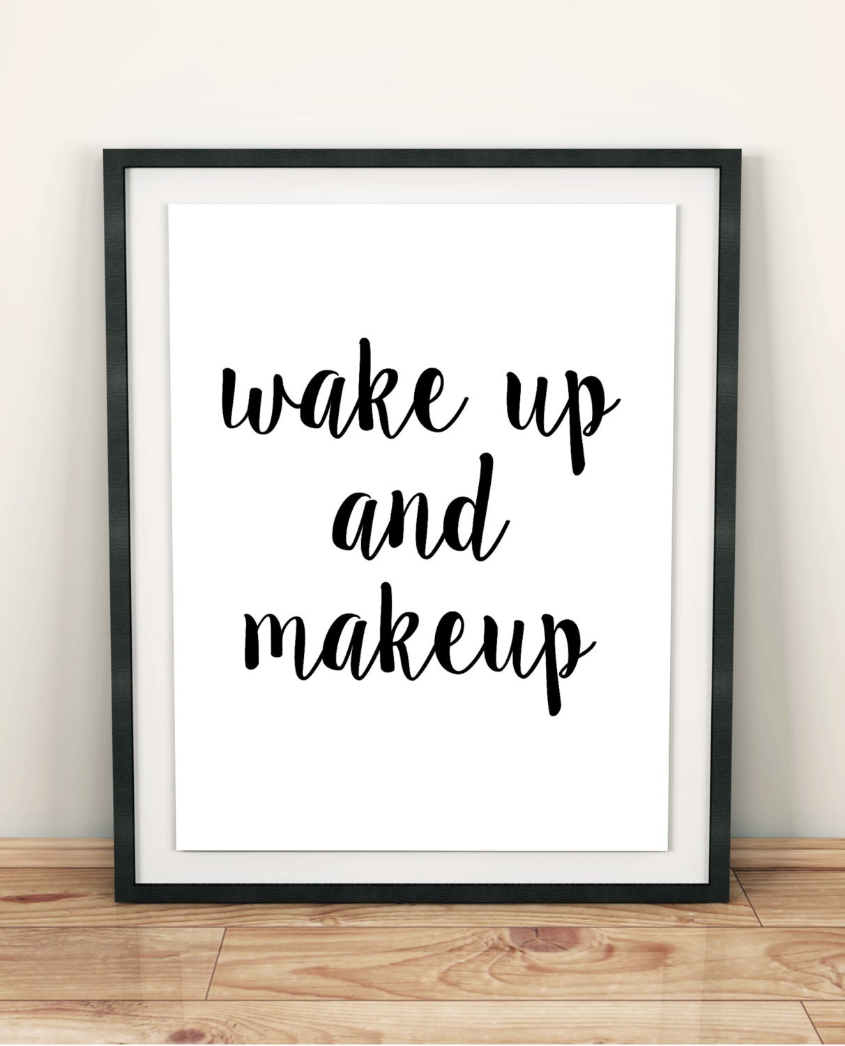 Bathroom wall decor quotes -  Wall Decor Bathroom Art Teen Girl Gift Makeup Poster Quote Zoom
