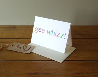 Gee Whizz - Congratulations Card - New Job Card - Celebrate - Well Done  - Exams Card - Promotion Card - Funny Greeting Card - Congrats