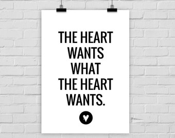 fine-art print poster WHAT the HEART WANTS