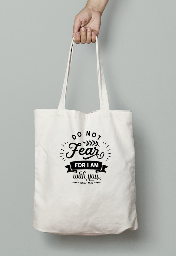 Do not fear, Verse Tote, bible quote