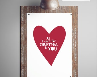 Christmas Printable Art, Heart Print Quote Card, All I want for Christmas is You, Holiday Wall Art Decor, JPEG INSTANT DOWNLOAD