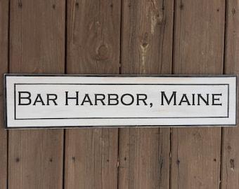 Bar Harbor Maine Custom Distressed Wood Sign- Free Shipping