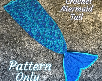 Crochet Mermaid Tail Blanket PDF File Download PATTERN ONLY- Infant to Adult Sizing