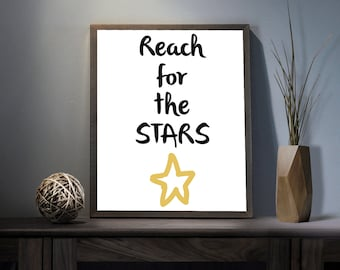 Reach for the Stars Digital Art Print - Inspirational Limitless Art, Motivational Sky is the Limit Quote Art, Printable Stars Typography