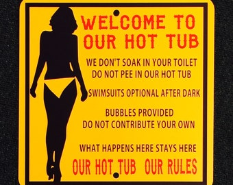 Hot Tub Rules Sign Funny Sign Sexy Sign Indoor Outdoor Sign