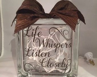 Life Whispers Listen Closely Decorative Home Decor Lighted Glass Block (6-inch)