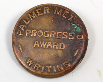 Vintage Round Palmer Method Writing Progress Award Pin