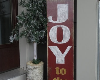 Joy to the world Christmas sign. Christmas sign/ Christmas decor/ Christmas Joy sign/ Rustic Christmas sign/ Vertical holiday sign